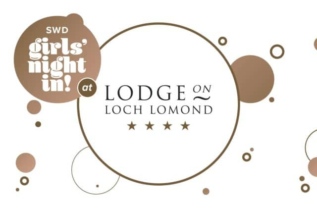 Lodge on Loch Lomond Girls Night In